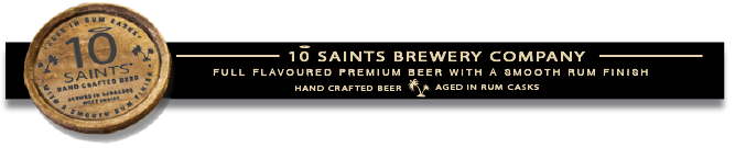 The 10 Saints Brewery Company, Speightstown, Barbados - Full Flavored Premium Beer With A Smooth Rum Finish